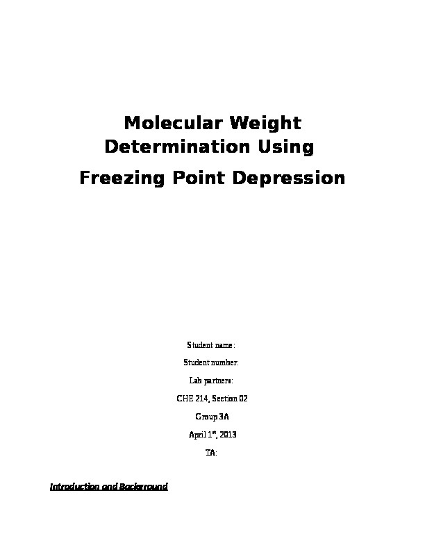freezing point depression determination science lab experi Molecular weight by freezing point depression background this experiment demonstrates the use of colligative properties the goal is to measure the.