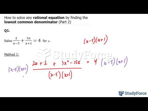 How to solve any rational equation by finding the lowest common denominator (Part 2)
