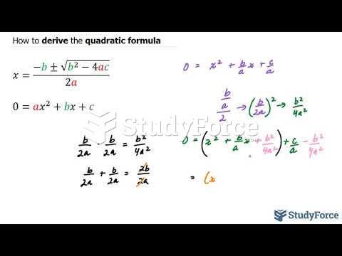 How to derive the quadratic formula