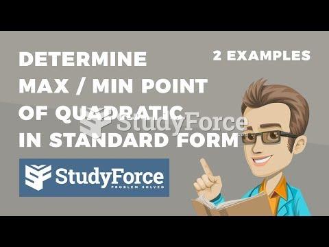 How to quickly determine the maximum or minimum value of a quadratic equation in standard form