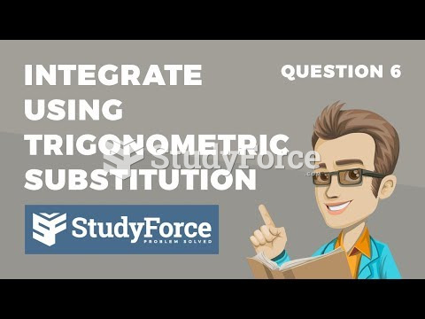 How to integrate using inverse trigonometric substitution (Question 6)