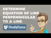 How to find the equation of a line that is perpendicular to a line passing through a point