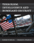 Terrorism, Intelligence, and Homeland Security