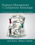 Strategic Management and Competitive Advantage: Concepts and Cases, 6th Edition
