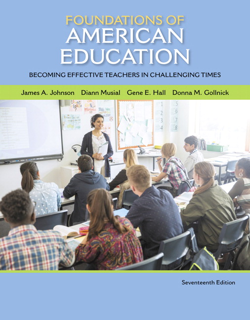 Foundations of American Education: Becoming Effective Teachers in Challenging Times