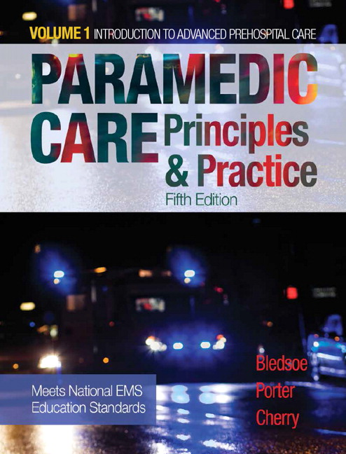 Paramedic Care: Principles & Practice, Volume 1